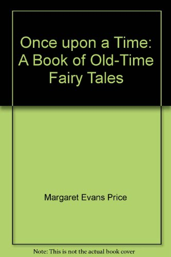 9780028995038: Once upon a Time: A Book of Old-Time Fairy Tales