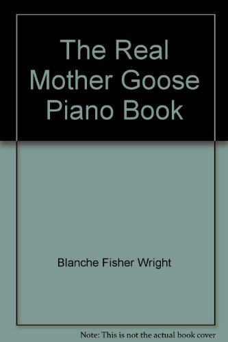 9780028995076: The Real Mother Goose Piano Book