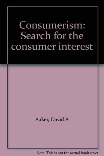 9780029000502: Consumerism: Search for the consumer interest