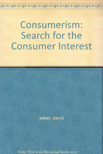 9780029000908: Consumerism: Search for the Consumer Interest