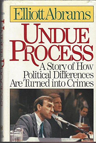 9780029001677: Undue Process a Story of How Political Differences Are Turned into Crimes
