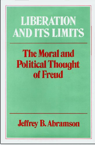 9780029002100: Liberation and Its Limits: The Moral and Political Thought of Freud