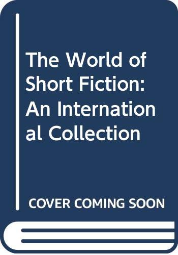 9780029003503: The World of Short Fiction: An International Collection