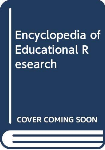 9780029004500: Encyclopedia of Educational Research