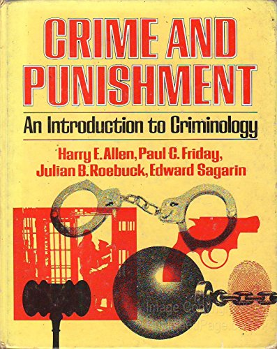 9780029004609: CRIME AND PUNISHMENT (Introduction to Criminology)