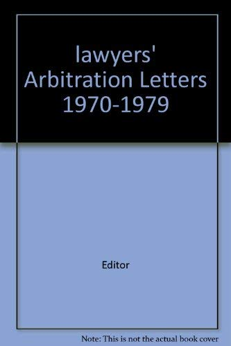 9780029005705: Lawyers' arbitration letters, 1970-1979