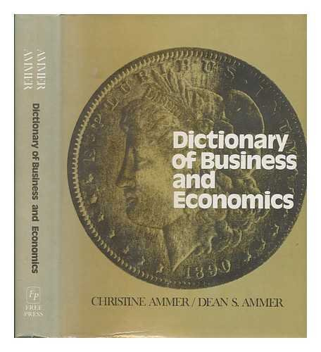 9780029005903: Dictionary of Business and Economics
