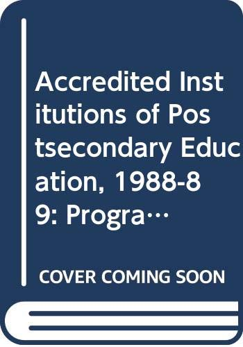 9780029006344: Accredited Institutions of Postsecondary Education, 1988-89: Programs - Candidates