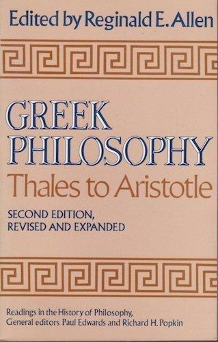 Greek Philosophy: Thales to Aristotle. Readings in: Paul Edwards