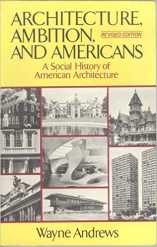 9780029007501: Architecture Ambition and Americans: A Social History of American Architecture