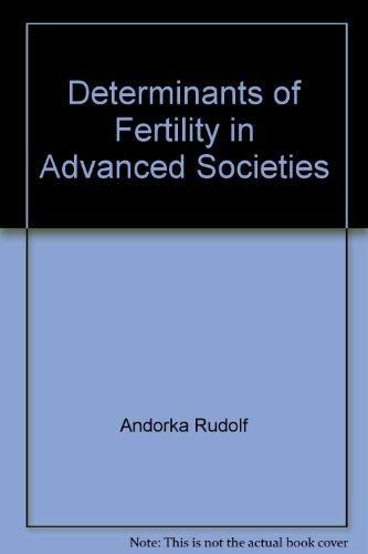 Determinants of fertility in advanced societies: Rudolf Andorka