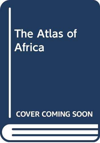 9780029010709: The Atlas of Africa