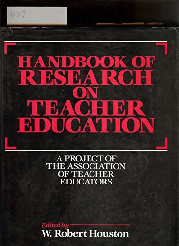 9780029010815: Handbook of Research on Teacher Education: A Project of the Association of Teacher Educators