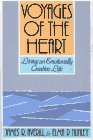 9780029011089: Voyages of the Heart: Explorations in Emotional Creativity