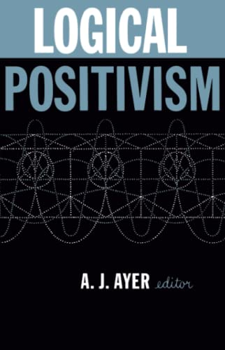 9780029011300: Logical Positivism (The library of philosophical movements)