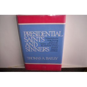9780029013304: Presidential Saints and Sinners