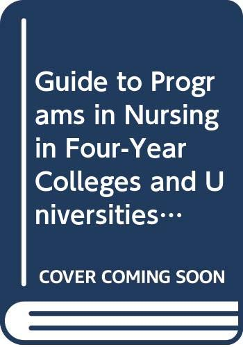 9780029014905: Guide to Programs in Nursing in Four-Year Colleges and Universities: Baccalaureate and Graduate Programs in the United States and Canada (American ... Press Series on Higher Education)