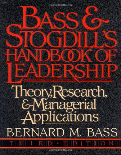 9780029015001: Bass & Stogdill's Handbook of Leadership: Theory, Research & Managerial Applications