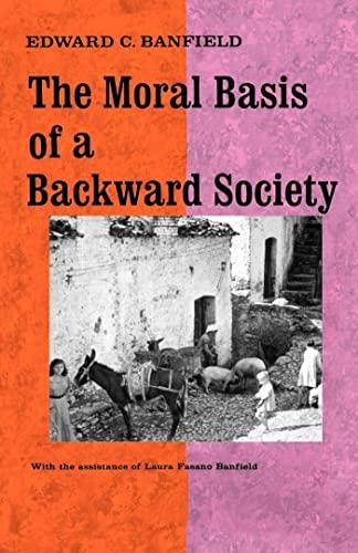 9780029015100: Moral Basis of a Backward Society