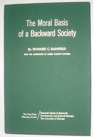 9780029015209: MORAL BASIS OF A BACKWARD SOCIETY