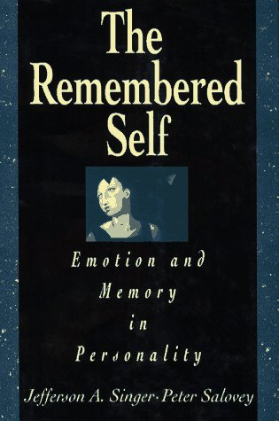 9780029015810: The Remembered Self: Emotion and Memory in Personality