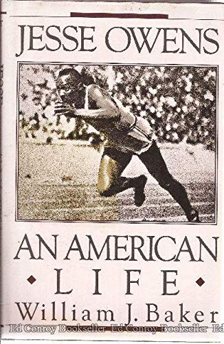 Jesse Owens: An American Life: William J. Baker