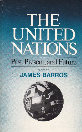 9780029018903: The United Nations: Past, Present, and Future.