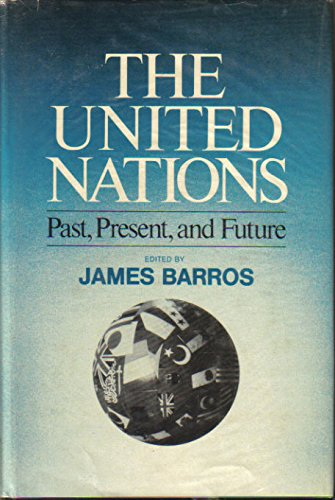 9780029019009: The United Nations: Past, Present, and Future