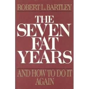9780029019153: Seven Fat Years: And How to Do It Again