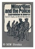 9780029019801: Minorities and the Police: Confrontation in America