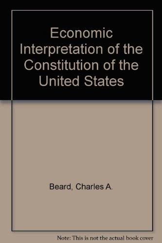 9780029020302: An Economic Interpretation of the Constitution of the United States