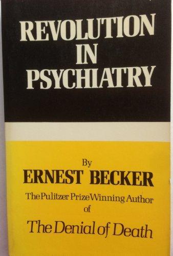 9780029021309: The Revolution in Psychiatry: The New Understanding of Man