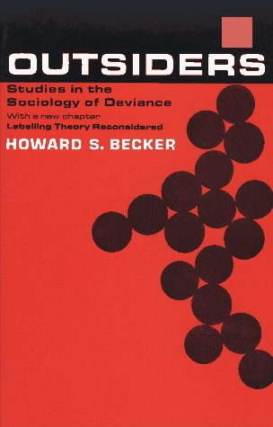 9780029021408: Outsiders:  Studies in the Sociology of Deviance