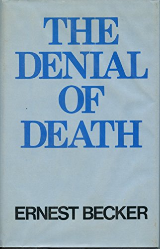 9780029021507: The Denial of Death