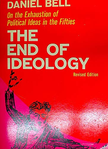 9780029022306: The End of Ideology