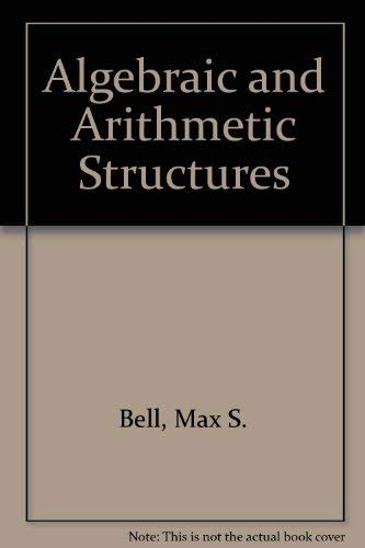 9780029022702: Algebraic and Arithmetic Structures