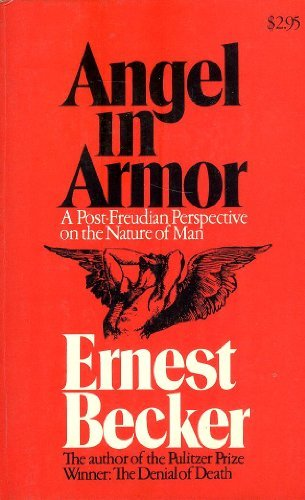 9780029022801: Angel in Armour: Post Freudian Perspective on the Nature of Man