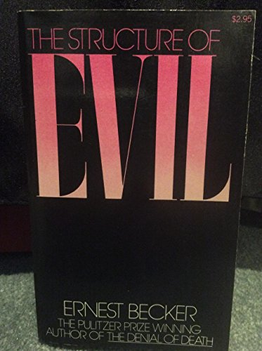 9780029022900: The Structure of Evil