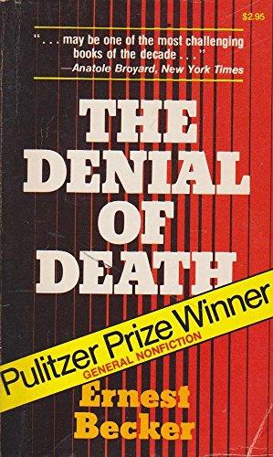 9780029023105: Denial of Death