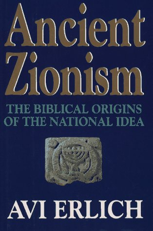 9780029023525: Ancient Zionism: The Biblical Origins of the National Idea