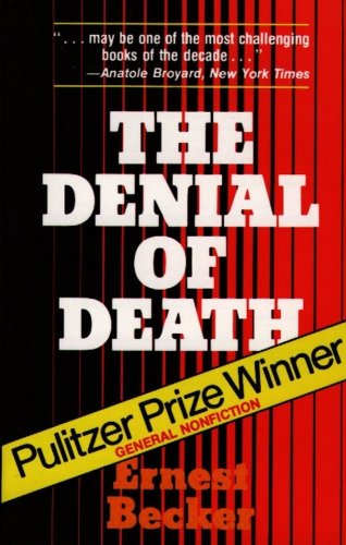 9780029023808: The Denial of Death