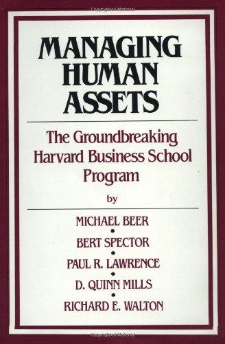 Managing Human Assets: Michael Beer, Bert
