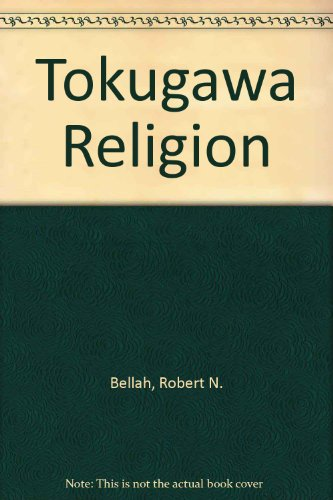 9780029024003: Tokugawa Religion