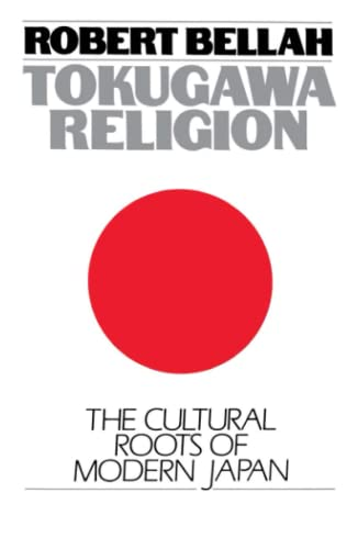 9780029024607: Tokugawa Religion: The Cultural Roots of Modern Japan
