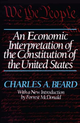 9780029024805: An Economic Interpretation of the Constitution of The United States