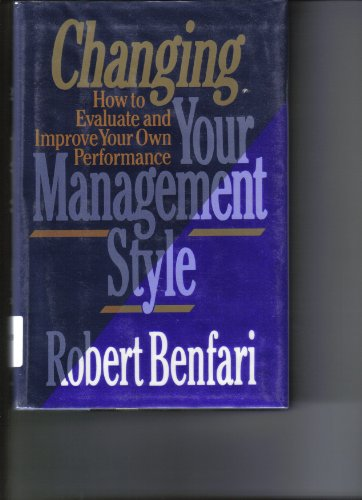 9780029026359: Changing Your Management Style: How to Evaluate and Improve Your Own Performance