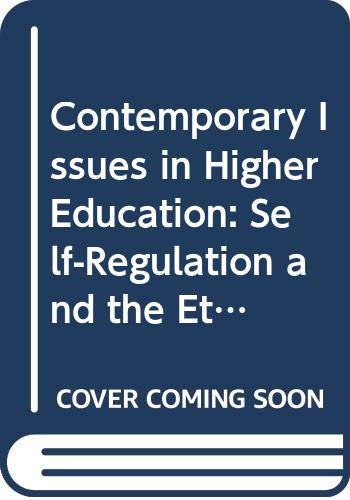 9780029026601: Contemporary Issues in Higher Education: Self-Regulation and the Ethical Roles of the Academy ([American Council on Education/Macmillan series in higher education])