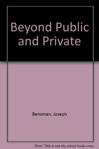 9780029026908: Between Public and Private