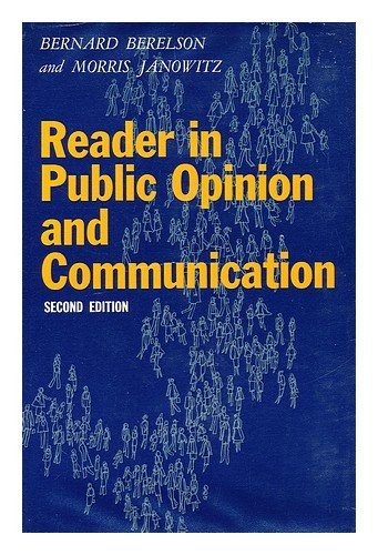 9780029028704: Reader in Public Opinion and Communication.