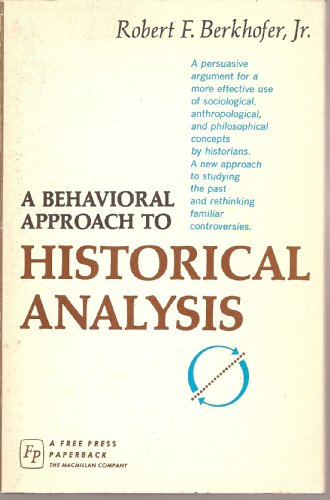 9780029029602: Behavioral Approach to Historical Analysis
